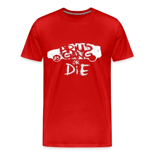 Prius Gang or Die Graffiti : Mens - Men's Premium T-Shirt