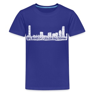 Boston You Are My Home - Kids' Premium T-Shirt