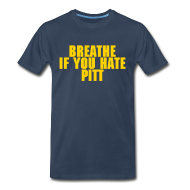 T-Shirts ~ Men's Premium T-Shirt ~ Breathe If You Hate Pitt - AD FREE