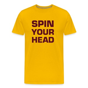 SPIN YOUR HEAD - Men's Premium T-Shirt
