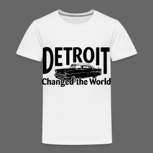 Detroit Changed the World - Toddler Premium T-Shirt