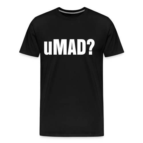 uMAD? - Men's Premium T-Shirt