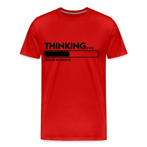 Thinking.... Men Shirt - Men's Premium T-Shirt