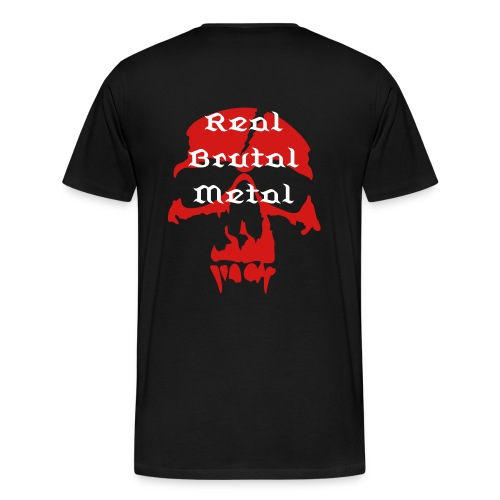 Real Brutal Metal Shirt - Men's Premium T-Shirt