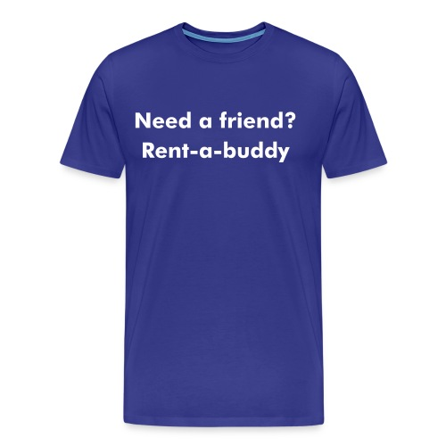 rent-a-buddy - Men's Premium T-Shirt