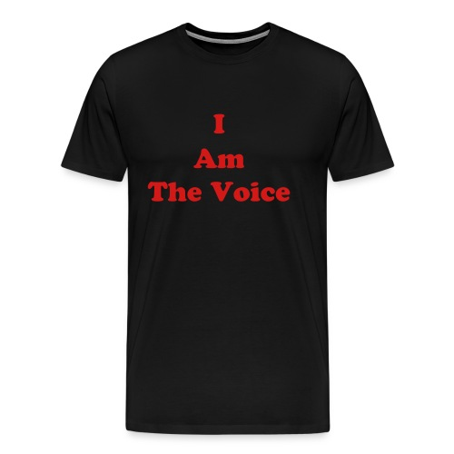 men's I Am The Voice - Men's Premium T-Shirt