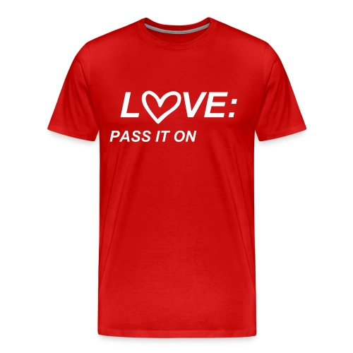 PASS THE LOVE - Men's Premium T-Shirt