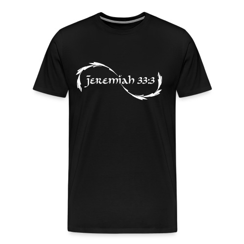 Jeremiah 33:3  - Men's Premium T-Shirt