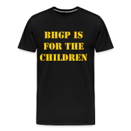 T-Shirts ~ Men's Premium T-Shirt ~ BHGP IS FOR THE CHILDREN - Black