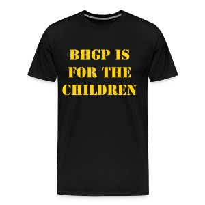 BHGP IS FOR THE CHILDREN - Black - Men's Premium T-Shirt