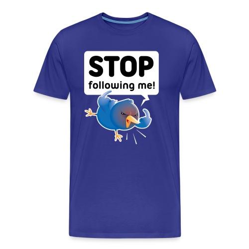 Stop Following Me - Men's Premium T-Shirt