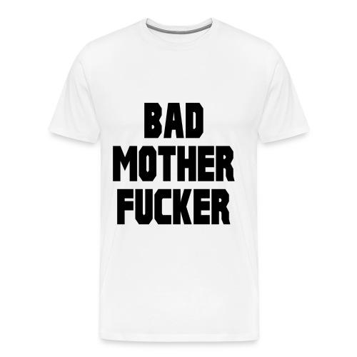 Men's Bad Motherfucker White - Men's Premium T-Shirt