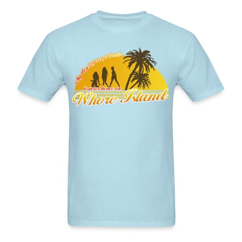 Whore Island - Men's T-Shirt