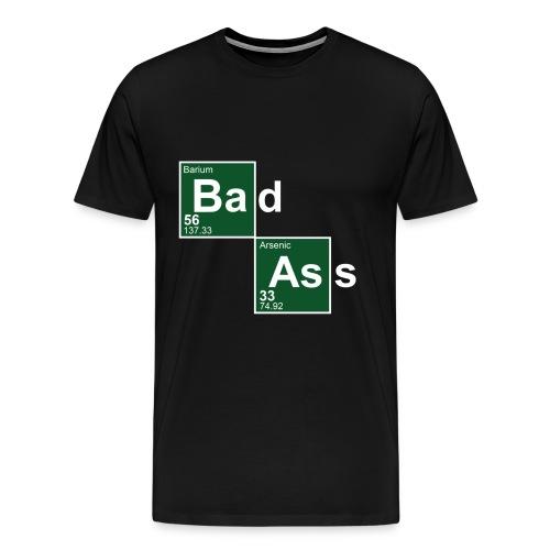 Bad Ass - Men's Premium T-Shirt