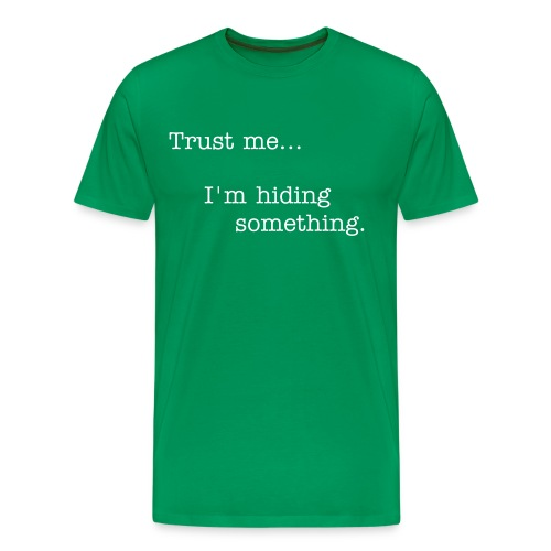 Trustworthy - Men's Premium T-Shirt