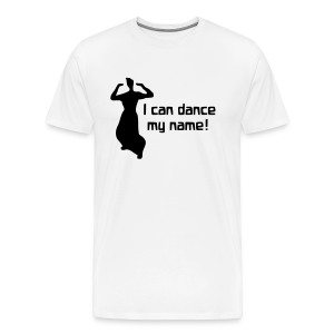 I can dance my name!