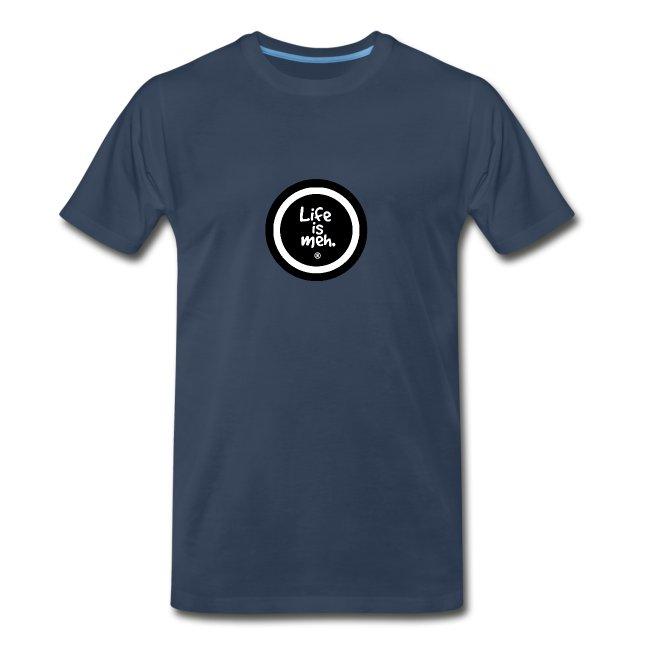 83f263c3b One Love Clothing | Life is Meh Tee - Mens Premium T-Shirt