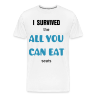 T-Shirts ~ Men's Premium T-Shirt ~ All You Can Eat Seats