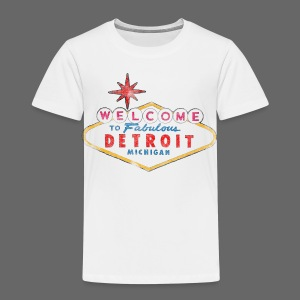 Welcome Fabulous Detroit - Toddler Premium T-Shirt