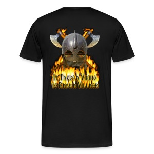It Takes a Viking to Raze a Village II - Men's Premium T-Shirt