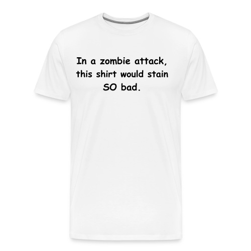 Terrible Zombie Attack Shirt - Men's Premium T-Shirt