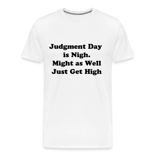 Nigh or High? - Men's Premium T-Shirt