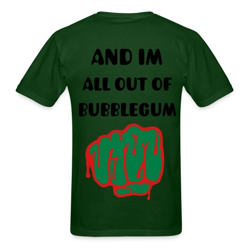 all out of bubblegum - Men's T-Shirt