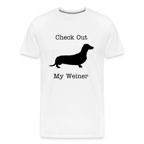 Check out my weiner - Men's Premium T-Shirt