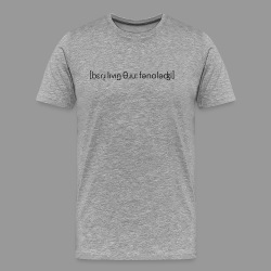 Better Living Through Phonology - Men's Premium T-Shirt