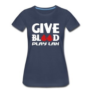 Give Blood Play Lacrosse Women's Plus Size T-Shirt - Women's Premium T-Shirt