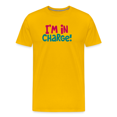 i'm in charge! Boss bossy shirt T-Shirts