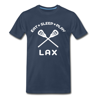 Eat, Sleep, Play Lacrosse T-Shirts