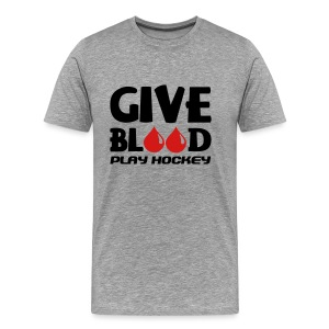 Give Blood Play Hockey Men's Heavyweight T-Shirt - Men's Premium T-Shirt