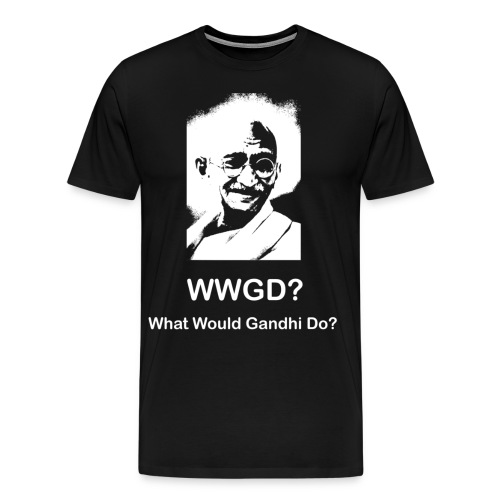 What Would Gandhi Do? - Men's Premium T-Shirt