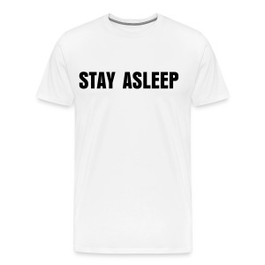STAY ASLEEP Men's T-shirt - Men's Premium T-Shirt