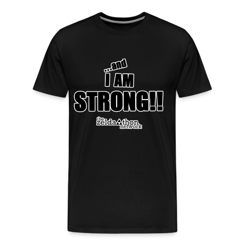 ...and I am Strong! - Men's Premium T-Shirt