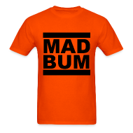 T-Shirts ~ Men's T-Shirt ~ Mad Bum Orange Tee