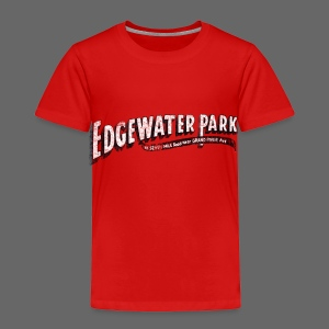 Old Edgewater Park - Toddler Premium T-Shirt