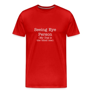 Men's Seeing Eye Person T - Men's Premium T-Shirt