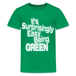 It's Surprisingly Easy Being Green - Kids' Premium T-Shirt