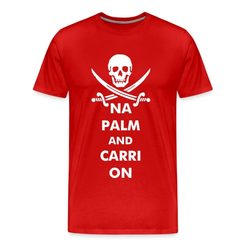 NAPALM AND CARRION - Men's Premium T-Shirt