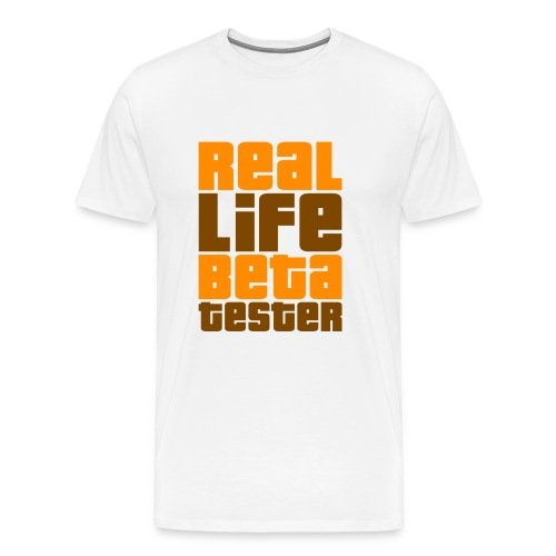 Real Life Beta Tester - Men's Premium T-Shirt
