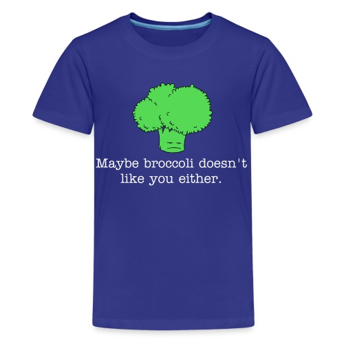 Maybe broccoli doesn't like you either (Kids T-shirt) white text - Kids' Premium T-Shirt