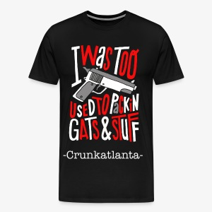 Packin Gats and Stuff - Men's Premium T-Shirt
