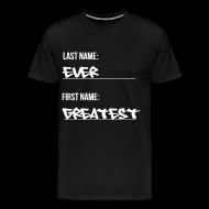 T-Shirts ~ Men's Premium T-Shirt ~ Greatest Ever