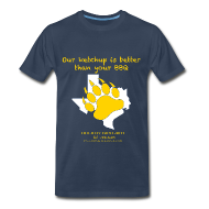 T-Shirts ~ Men's Premium T-Shirt ~ Our Ketchup Is Better Than Your BBQ - Men's