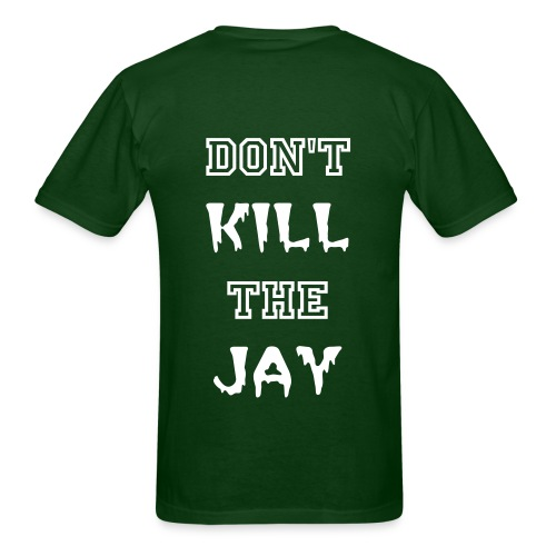 KillerJay Clothing: Don't Kill The Jay - Men's T-Shirt