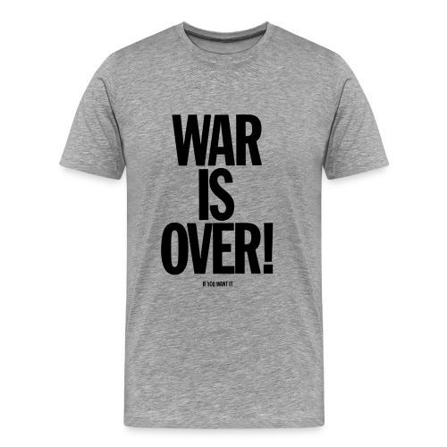 Lennon & Ono WAR IS OVER - Men's Premium T-Shirt