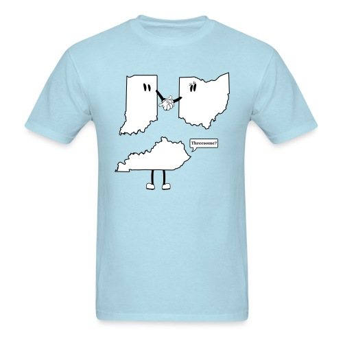 Men's T-Shirt - Hilarious take on how the Ohio, Indiana + Kentucky tri-state began. This funny t-shirt design is perfect for casual fridays...if you work from home. You'll be sure to get a chuckle from passerby's with this design. Created by CityStateTees.com