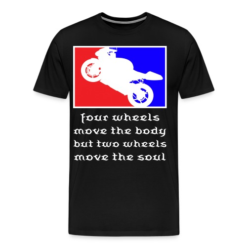 Men's Premium T-Shirt - wheels,two,soul,shirt,motorcycle